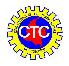 CONFEDERACIÓN DE TRABAJADORES DE COLOMBIA – CTC