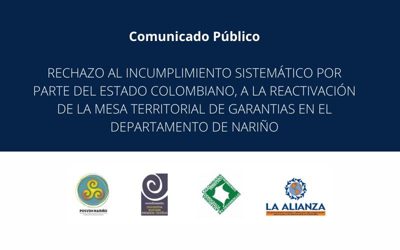 Rechazo al incumplimiento por parte del Estado colombiano, a la reactivación de la mesa territorial de garantías en el departamento de Nariño