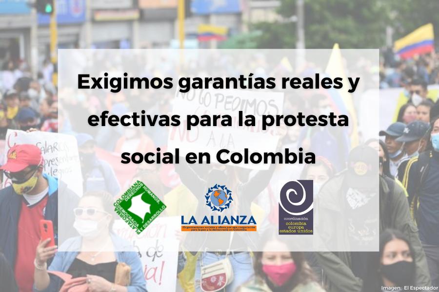 Exigimos garantías reales y efectivas para la protesta social en Colombia