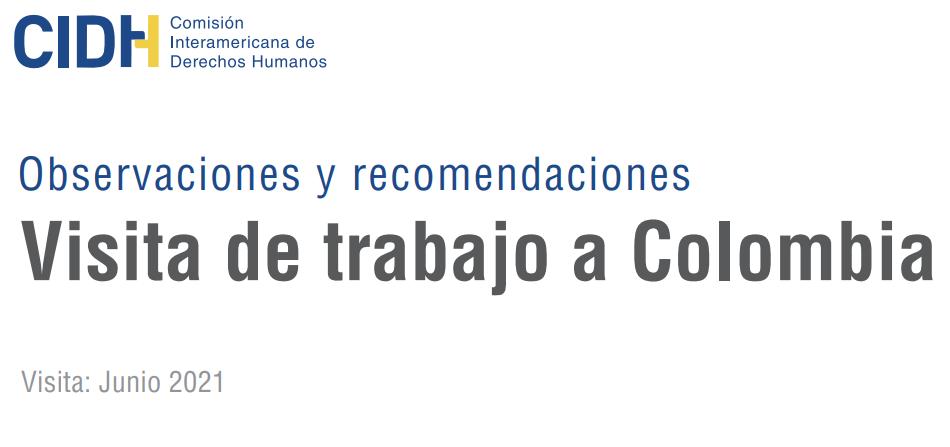 Recomendaciones CIDH tras visita a Colombia en el marco del Paro Nacional