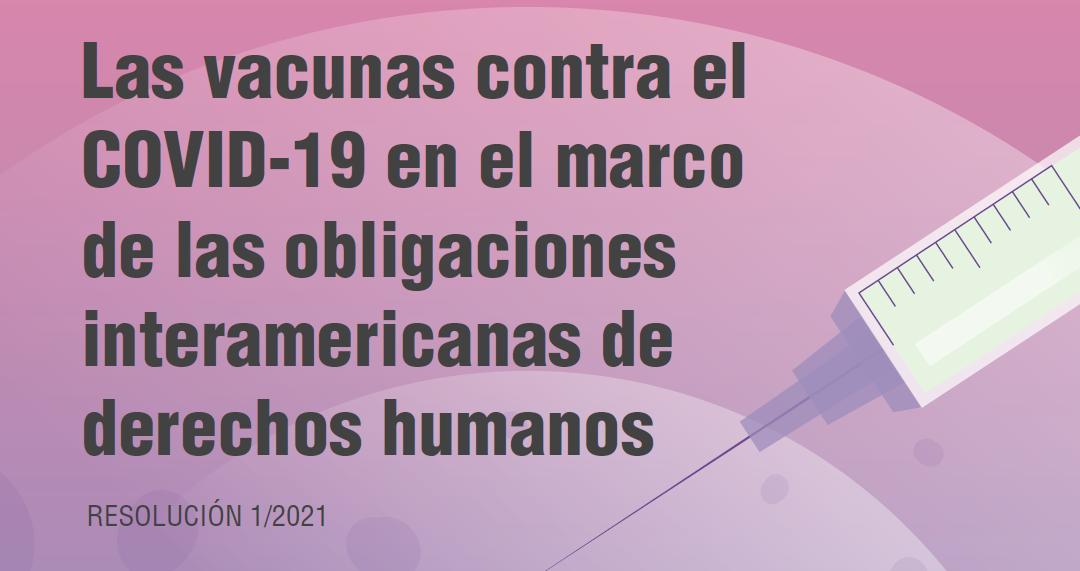 Las vacunas del Covid-19 en el marco de las obligaciones interamericanas de Derechos Humanos