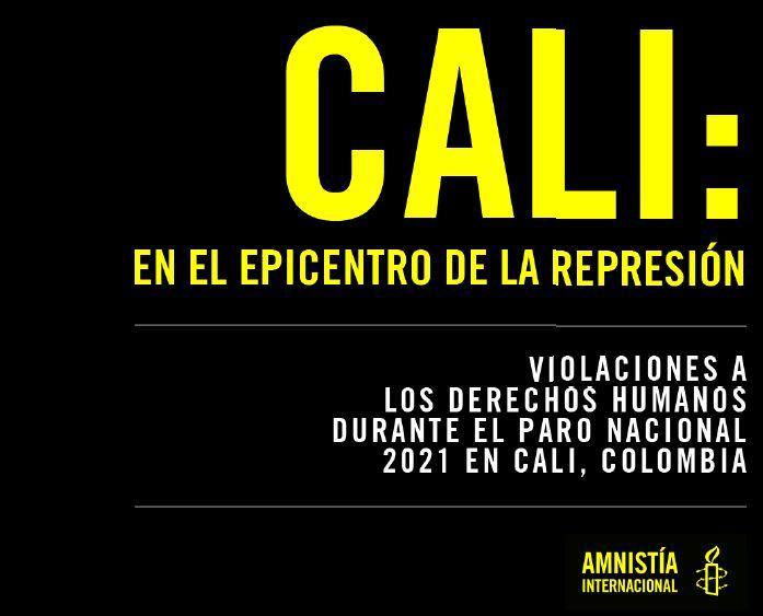 Informe Amnistía Internacional sobre violaciones a DD.HH en Cali