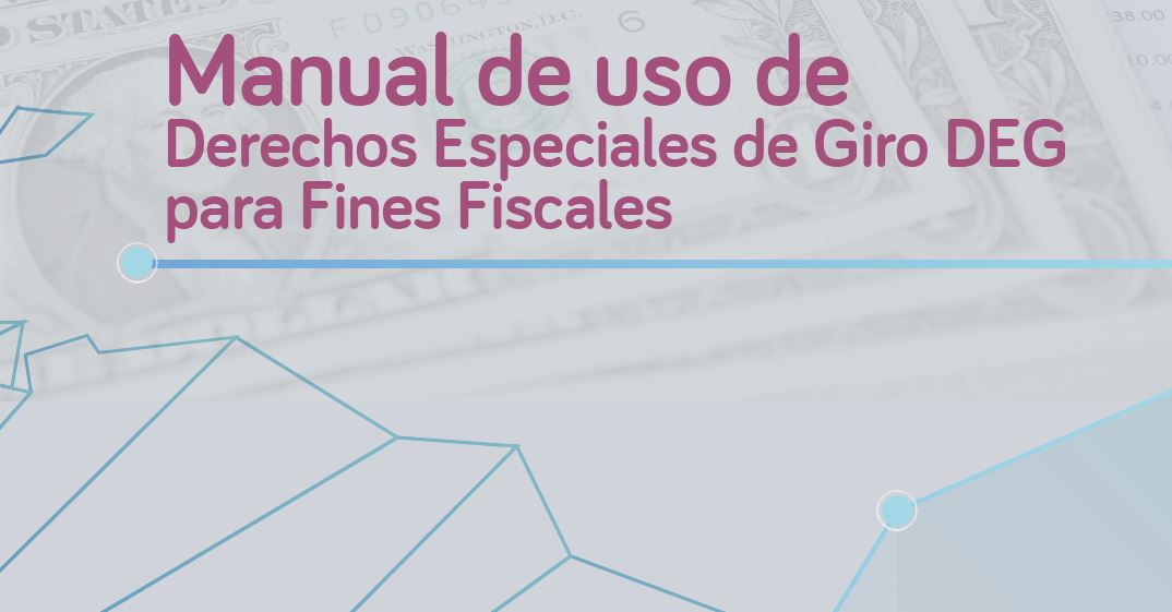 Manual de uso de Derechos Especiales de Giro para fines Fiscales