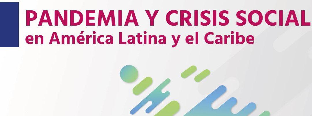 Pandemia y Crisis social en América Latina y el Caribe