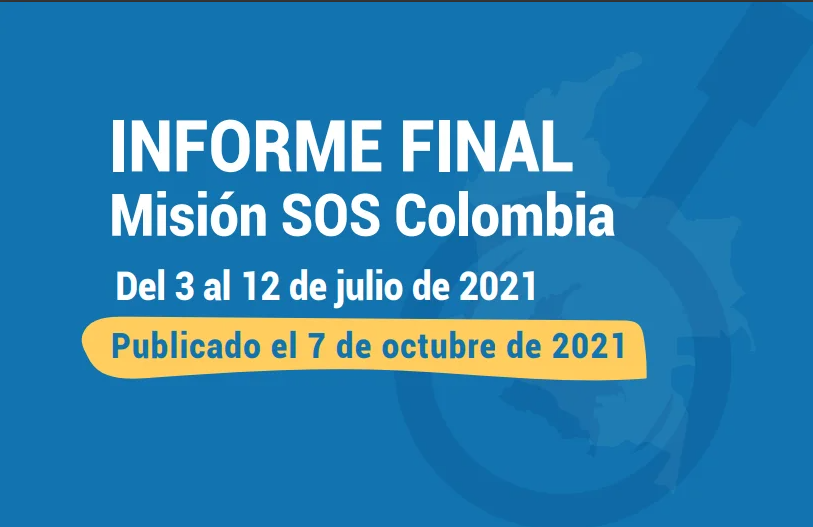#MisiónSOSColombia | Informe Final de la Misión de Observación Internacional por las Garantías de la Protesta Social y Contra la Impunidad en Colombia